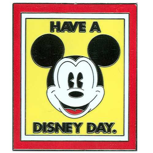 Have a Disney Day Pin
