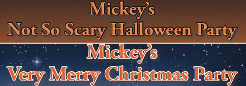 Mickey's Not So Scary Halloween Party and Mickey's Very Merry Christmas Party