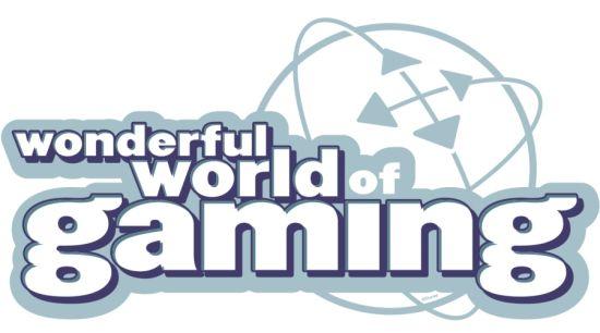 The Wonderful World of Gaming