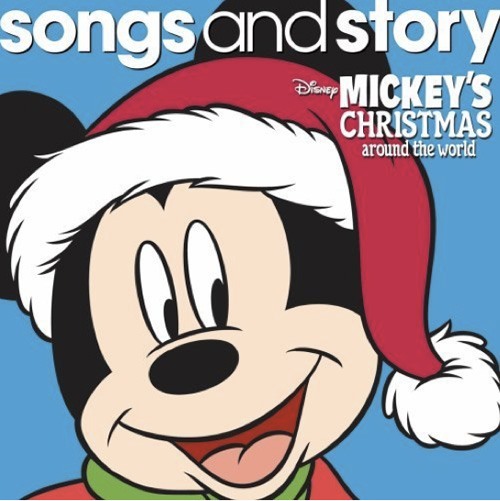 Songs and Story: Mickey's Christmas Around the World from Walt Disney Records