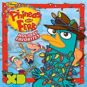 Disney's Phineas and Ferb Holiday Favorites