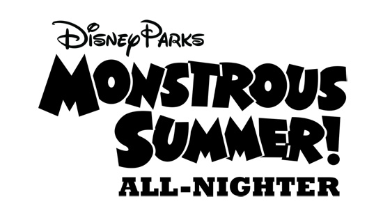 Monstrous Summer All-Nighter at Disney Parks