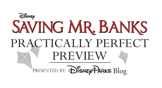 Sign Up Now for the 'Saving Mr. Banks' Disney Parks Blog Meet-Up at Walt Disney World Resort